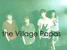 the Village Papas