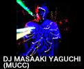 DJ MASAAKI YAGUCHI (MUCC)