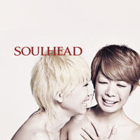 『SOULHEAD』AVCD-23951 ¥2,800(tax in) 2010.2.24 Release