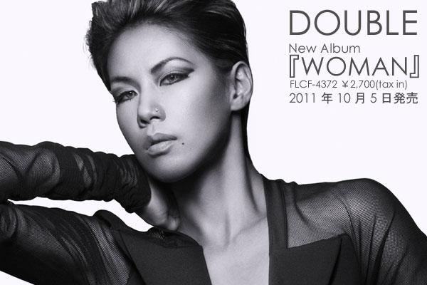 double 4年ぶりオリジナル アルバム woman での挑戦と髪を切った意外