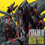 『PARADE II~RESPECTIVE TRACKS OF BUCK-TICK~』