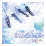 Raphael-Staring 華月-「eternal wish〜届かぬ君へ〜」