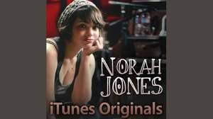 人気シリーズ『iTunesオリジナルズ』に、ノラ・ジョーンズ盤登場