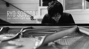 ソノダバンドの園田涼、ソロピアノコンサート開催