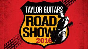 秋田・仙台・大阪にTaylor人気モデル&最新モデルが集結、<Taylor Guitars Road Show 2016>開催