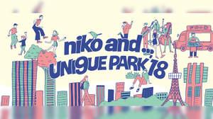 niko and ...による音楽フェス<niko and ... UNI9UE PARK'18>開催