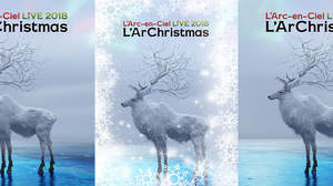 L'Arc-en-Ciel、クリスマスライヴ<LIVE 2018 L'ArChristmas>を12月に映像作品化リリース