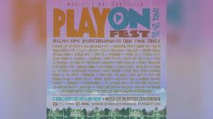 <PlayOn Fest>タイムテーブル発表。リゾ、ディスターブド、ホンネの参加も決定