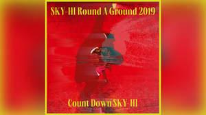 SKY-HI、『Count Down SKY-HI』ライブ音源配信開始