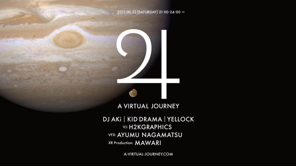 XRライヴ<Jupiter III A VIRTUAL JOURNEY>第三弾5月22日(土)開催決定