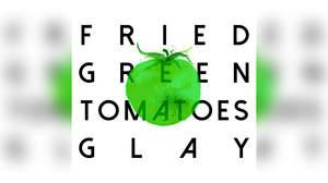 GLAY、新曲「FRIED GREEN TOMATOES」本日リリース&スポット映像公開