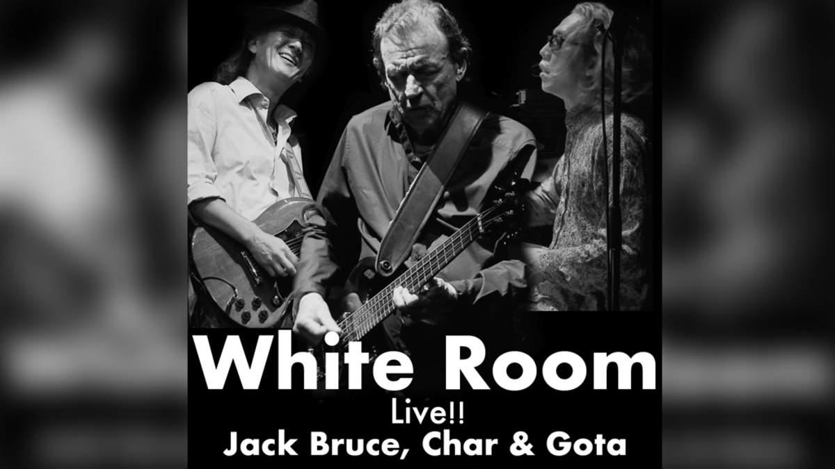 Jack Bruce,Char&Gota、「White Room」ライブ音源配信リリース